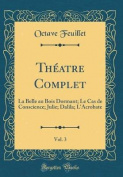 Theatre Complet, Vol. 3 [FRE]
