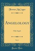 Angelology, Vol. 1