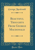 Beautiful Thoughts from George MacDonald