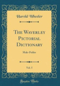 The Waverley Pictorial Dictionary, Vol. 5