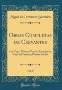 Obras Completas de Cervantes, Vol. 8 [Spanish]