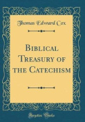 Biblical Treasury of the Catechism