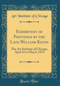 Exhibition of Paintings by the Late William Keith