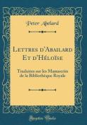 Lettres D'Abailard Et D'Heloise [FRE]