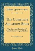The Complete Aquarium Book