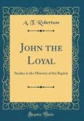 John the Loyal