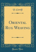Oriental Rug Weaving
