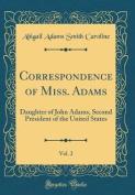 Correspondence of Miss. Adams, Vol. 2