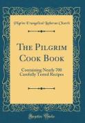 The Pilgrim Cook Book