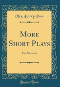More Short Plays