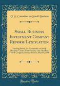 Small Business Investment Company Reform Legislation