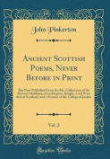Ancient Scottish Poems, Never Before in Print, Vol. 2