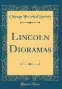 Lincoln Dioramas