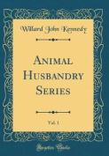 Animal Husbandry Series, Vol. 1