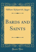 Bards and Saints