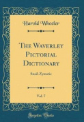 The Waverley Pictorial Dictionary, Vol. 7