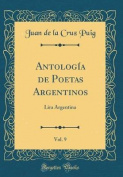 Antologia de Poetas Argentinos, Vol. 9 [Spanish]