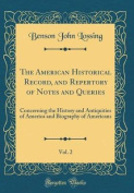 The American Historical Record, and Repertory of Notes and Queries, Vol. 2