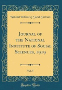 Journal of the National Institute of Social Sciences, 1919, Vol. 5