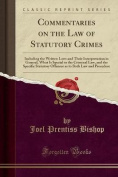 Commentaries on the Law of Statutory Crimes