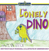 The Lonely Dino: Hard Cover [Special Edition]