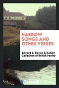 Harrow Songs and Other Verses