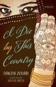 I Die by This Country (CARAF Books