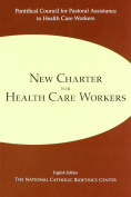 New Charter for Health Care Workers