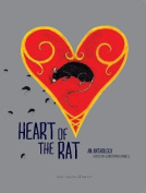 Heart of the Rat: An Anthology
