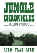 Jungle Chronicles and Other Writings