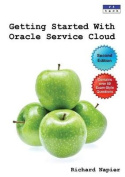 Getting Started with Oracle Service Cloud