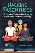Hacking Parenthood