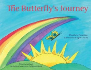The Butterfly's Journey (What Is Autism? an Autism Awareness Children's Book)