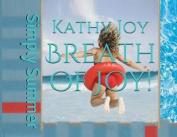 Breath of Joy!