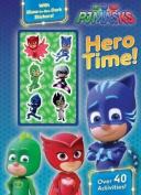Pj Masks Hero Time!