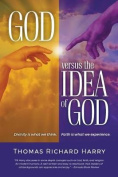 God Versus the Idea of God
