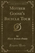 Mother Goose's Bicycle Tour