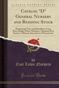 Catalog D General Nursery and Bedding Stock