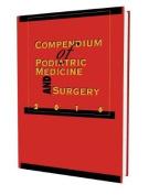 Compendium of Podiatric Medicine and Surgery 2016