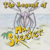 The Legend of Ma Skeeter