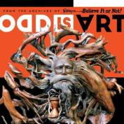 Ripley's Odd Is Art