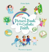 My Picture Book of the Catholic Faith