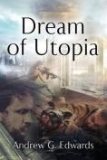 Dream of Utopia