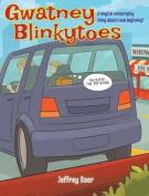 Gwatney Blinkytoes