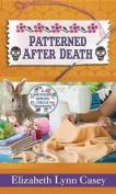 Patterned After Death [Large Print]