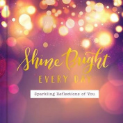 Shine Brighteveryday (In)Courage Art Giftbook