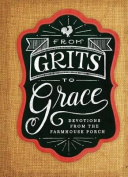 Grits to Grace