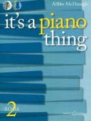 It's a Piano Thing - Book 2