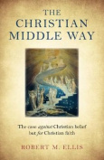 The Christian Middle Way,