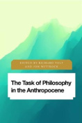 The Task of Philosophy in the Anthropocene (Future Perfect